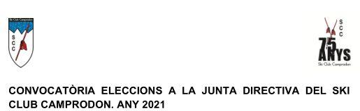 CONVOCATÒRIA ELECCIONS A LA JUNTA DIRECTIVA DEL SKI CLUB CAMPRODON. ANY 2021